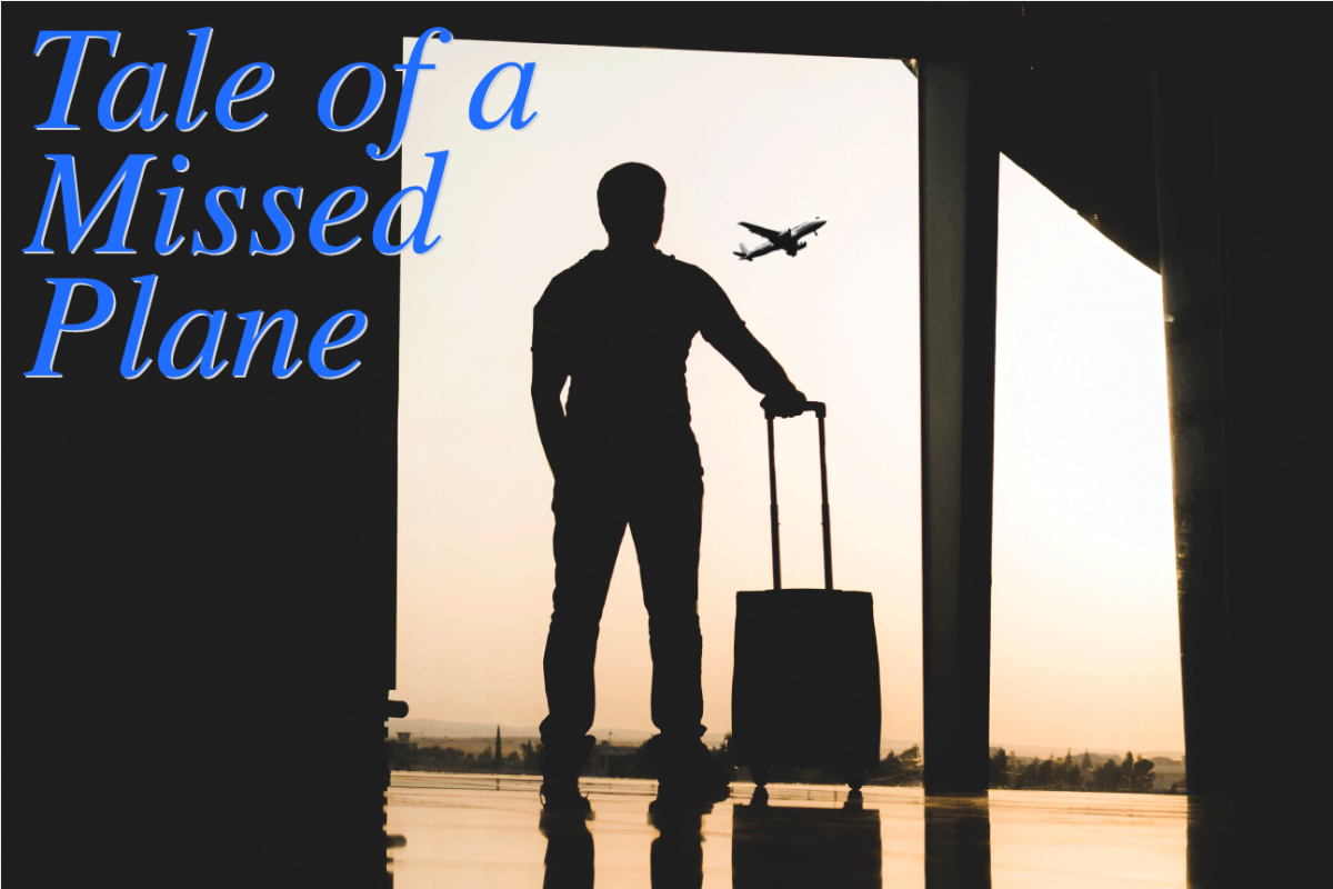 Tale of a Missed Plane - August 2019 Mission Moments Letter - Pastor Bob Marchant River of Life Mission Honolulu Executive Director